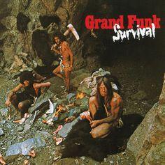 """Grand Funk Railroad """"Survival""""  (1971)"""