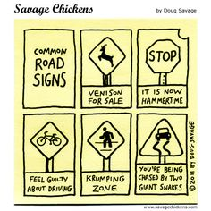 You will never look at street signs the same way again...