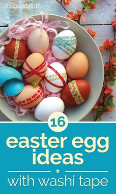 16 Easter Egg Ideas with Washi Tape - thegoodstuff