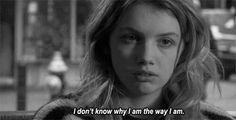 The way i am.