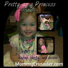Pretty as a Princess | MommyCrusader.com