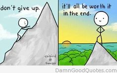 """""""Never give up"""" cartoon and quote via www.DamnGoodQuotes.com"""