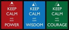 Keep Calm and use the Triforce