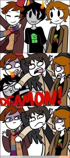 i feel like this happens frequently// Doctor Who, Homestuck and Hetalia hanging out like bros, and then a wild SuperNatural appears and starts @%#$ stuff up.