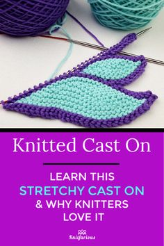 Need a stretchy cast on for your knitting project? Learn the Knitted Cast On and discover why knitters love it. Need a stretchy cast on for your knitting project? Learn the Knitted Cast On and discover why knitters love it. Vogue Knitting, Cast On Knitting, Knitting Help, Knitting Stiches, Knitting Blogs, Easy Knitting, Knitting Designs, Knitting Patterns Free, Knitting Yarn