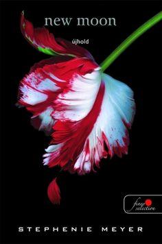 Stephenie Meyer: New Moon – Újhold (Twilight saga New Moon, Twilight Saga, Book Lists, Edward Cullen, Books To Read, Fantasy, Reading, News, Movie Mistakes