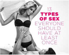13 Types of Sex Everyone Should Have at Least Once