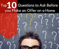 Carolee Sells NoVA | Top 10 Questions To Ask Before Making An Offer On A Home