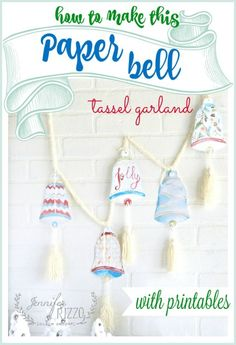 Fun printable paper bell garland with tassels - Jennifer Rizzo