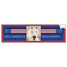 Save America's Wild Horses Bumper Sticker 2 by Carol Walker http://www.zazzle.com/savewildhorses?