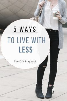 We're embracing minimalism and doing our best to rid our homes of clutter. Here are 5 tips to live with less and intentionally decorate your home with items you love.