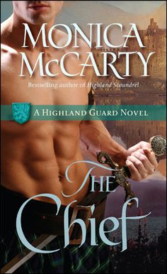 'The Chief' by Monica McCarty (Highland Guard No.1). Steamy Scottish romance. Tor MacLeod learns to love his new wife, Christina, whilst secretly training an elite pack of Highlanders for Robert the Bruce.