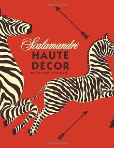 $48.49 Scalamandre: Haute Decor Hardcover by Steven Stolman (Author) Product Dimensions: 1.1 x 9.8 x 12.8 inches, pretty, colorful, big coffee table book, zebras