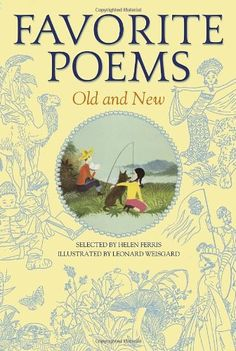 Favorite Poems Old and New: Selected For Boys and Girls by Helen Ferris http://www.amazon.com/dp/0385076967/ref=cm_sw_r_pi_dp_IkfRub0J35GKG