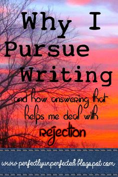 Dreams and Dandelions: Why I Pursue Writing