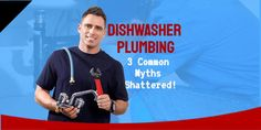 Dishwasher Plumbing: 3 Common Myths and How A Dishwasher Works