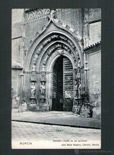 MURCIA CATEDRAL PUERTA DE LOS APOSTOLES CIRCULADA - Edición ROMERO LIBRERIA - Postal (Postales - España - Murcia Antigua (hasta 1.939))