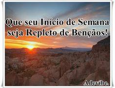 Ministério Esperança Viva Betel.: Bom Início de Semana!