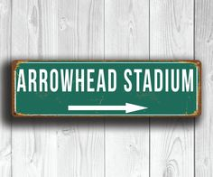 Arrowhead Stadium Sign Vintage style http://www.classicmetalsigns.com/product/arrowhead-stadium-sign-vintage-style/