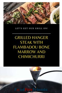 A flambadou helps make the best steaks ever!! Quickly seared hanger steak, basted with flaming bone marrow dripped from a red hot flambadou, served with chimichurri. A bit of theater and incredible taste! Outdoor Grill Area, Outdoor Grilling, Steak Recipes, Grilling Recipes, Hanger Steak, Bone Marrow, Best Steak, Chimichurri, Steaks