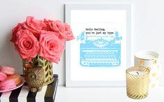 Turquoise 'Just my Type' poster art print - vintage inspired art print - office decor - love print - bridal shower decor - wedding decor