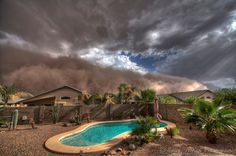 Arizona dust storms ... hate to see what that pool is going to look like after that dust storm goes through it.