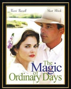 the magic of ordinary days | The Magic of Ordinary Days ( 2005 )