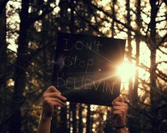 all I do is believe