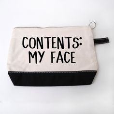 """Personalized large cosmetic bag decorated with """"Contents: My Face"""" funny gift idea for her. Canvas Makeup Bag measures approximately 7.5"""" x 11"""" x 3"""" and is a high quality 12 Ounce 100% canvas inside a"""