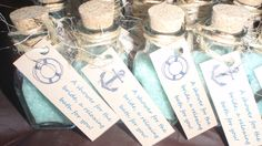 """Nautical bridal shower favors - bottles with cork tops filled with bath salt with a tag that read """"a shower for the bride, a relaxing bath for you!"""""""