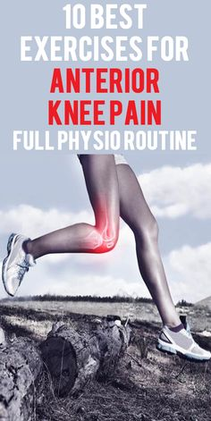 Patellofemoral Pain, Anterior Knee Pain, or Chondromalacia Patella are all terms commonly applied to this disorder. Our 10 best exercises for anterior knee pain, in the most effective combination.