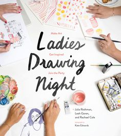 Ladies Drawing Night, for artists.   37 Incredibly Awesome Books To Give This Year