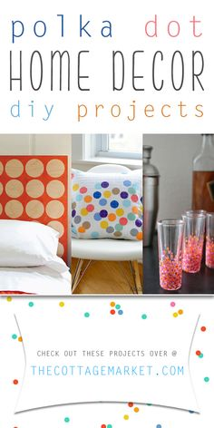 Polka Dot Home Decor DIY Projects - The Cottage Market