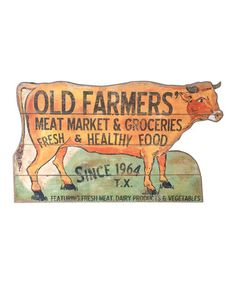 Another great find on #zulily! 'Old Farmers' Meat Market' Wood Cow Wall Sign #zulilyfinds