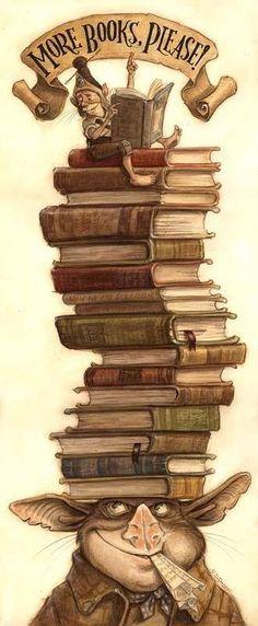 Des livres, encore des livres, s'il vous plaît...