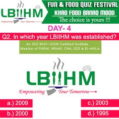 #LBIIHM brings an exciting Fun Food Quiz, where participants can test their food knowledge.!!!!!! So, Hurry and answer quick to this 8'th question of our quiz!!!!!! http://www.lbiihm.com/