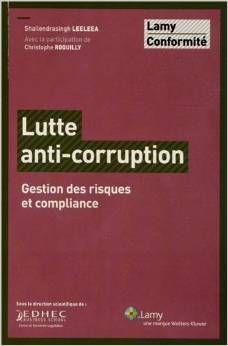 Lutte anti-corruption : gestion des risques et compliance