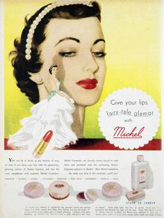 Give your lips fairy tale glamour. #vintage #makeup #cosmetics #ads
