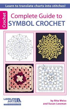 Complete Guide to Symbol Crochet - Discover the awesome simplicity of symbol crochet! This handy book from Rita Weiss and Susan Lowman teaches everything you need to know and makes a great pocket reference with step-by-step diagrams. Touching on the history of symbol crochet, the book features a directory of symbols, plus diagrams and written instructions for 47 stitches, including basics, post stitches, increases, decreases, extended stitches, reverse single crochet, V-stitch, clusters, ...