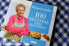 100 RECEITAS PARA FESTINHAS - NOVO LANÇAMENTO DA VOVÓ MAIS QUERIDA DO BRASIL - Editora Alaude