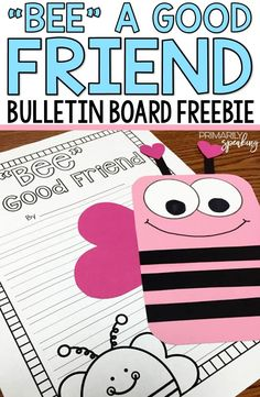 So cute!  I love this FREE project.  I always want my students to reflect on what it means to be a good friend.  Pair the writing with the adorable bee craft for an impressive February bulletin board!
