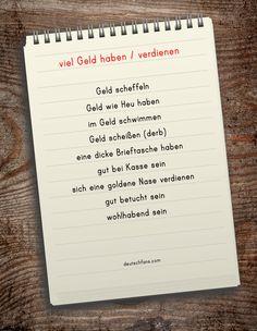 """Geld stinkt nicht """"smile""""-Emoticon Heute habe ich für euch eine Auflistung von nützlichen Redewendungen zum Thema """"viel Geld haben bzw. verdienen"""". #Deutsch #German"""