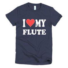 I Love My Flute, women's t-shirt