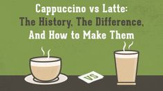 Cappuccino vs Latte: The History, The Difference, and How to Make Them Hot Coffee, Coffee Shop, Coffee Good For You, How To Make A Latte, Coffee Facts, Unbelievable Facts, Different, Espresso, History