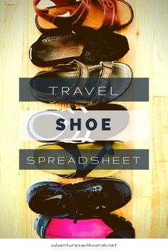 Find the perfect pair of travel shoes with Adventures with Sarah's travel shoe spreadsheet