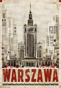 Ryszard Kaja Posters, Online Sales and Exhibition, Poster Gallery Warsaw, Poland Polish Posters, Poster City, Poland Travel, Art Deco Posters, Arte Pop, Vintage Travel Posters, Illustrations And Posters, City Art, Vintage Advertisements
