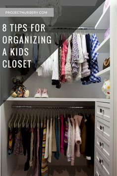 Organize your kid's closet LIKE A BOSS with these 8 tips from our expert!