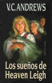 Mi saga favorita: Heaven, Angel Negro,  Corazones Caídos, Las puertas del paraíso y Telaraña de Sueños. por VC Andrews
