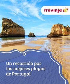 Un recorrido por las mejores playas de Portugal   Las #playas de #Portugal lo tienen todo para disfrutar: arenas magníficas, #aguascristalinas, unos bellos alrededores... Visitamos las más bonitas. #Tops