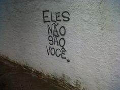 .: #Inspiração: Melhores frases encontradas nos muros das cidades.